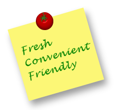 Fresh, Convenient, Friendly